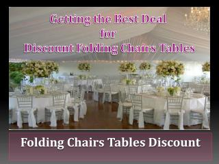 Getting the Best Deal for Discount Folding Chairs Tables