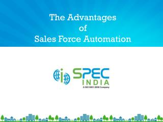 The Advantages of Sales Force Automation