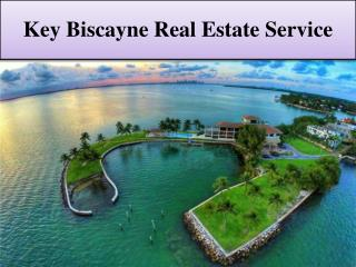 Key Biscayne Waterfront Real estate is best option