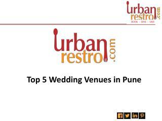 Top 5 Wedding Venues In Pune - Urbanrestro