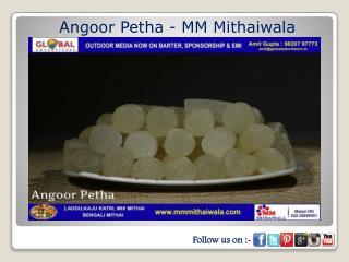 Angoor Petha - MM Mithaiwala
