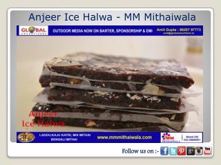 Anjeer Ice Halwa - MM Mithaiwala