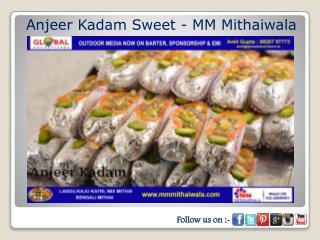 Anjeer Kadam Sweet - MM Mithaiwala
