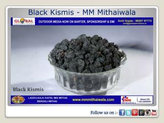 Black Kismis - MM Mithaiwala