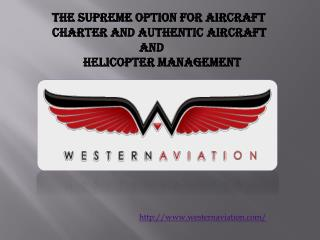 The Supreme Option for Aircraft Charter and Authentic Aircra
