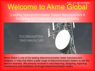 Telecommunication Towers Manufacturers in India � Akmeglobal