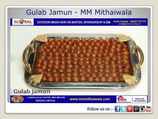 Gulab Jamun - MM Mithaiwala