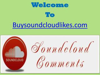 How to Buy SoundCloud Comments to Get Success?