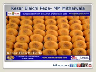 Kesar Elaichi Peda- MM Mithaiwala