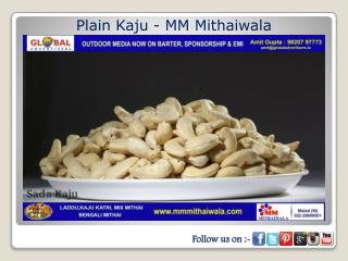 Plain Kaju - MM Mithaiwala