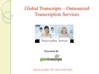 Global Transcripts - Outsourced Transcription Services