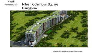 Nitesh Columbus Square Bangalore