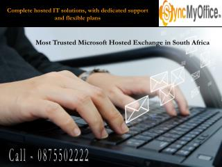 Complete hosted IT solutions, with dedicated support