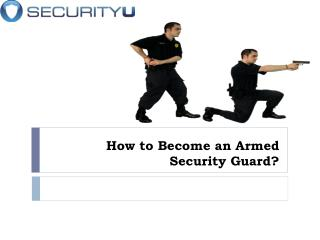 How to Become an Armed Security Guard