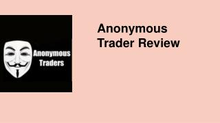 Anonymous Trader