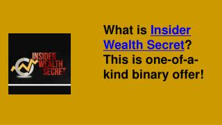 Insider Wealth Secret