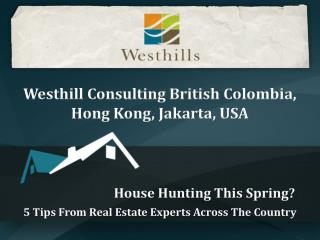 Westhill Consulting British Colombia, Hong Kong, Jakarta, US