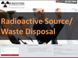 Radiation waste management