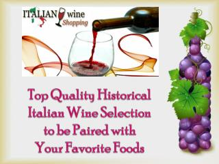 Italian Wine Selection to be Paired with Your Favorite Foods