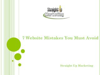 7 Website Mistakes You Must Avoid