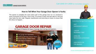 How to Tell When Your Garage Door Opener is Faulty