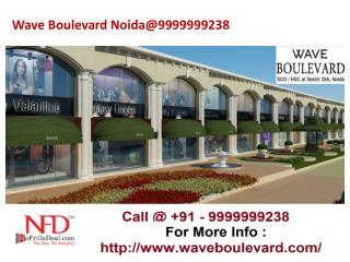 Wave Boulevard Noida@9999999238