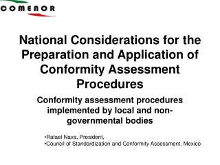 National Considerations for the Preparation and Application of Conformity Assessment Procedures