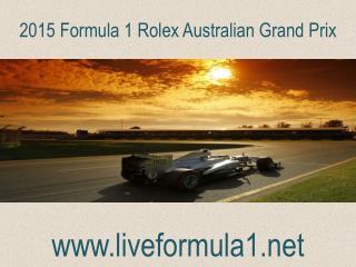 WATCH Formula one Australian Grand Prix  Live Coverage