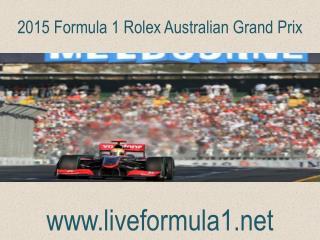 WATCH Formula one Australian Grand Prix  2015 Online