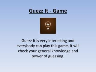 Guezz It - Best Guessing Game for Entertainment & Knowledge