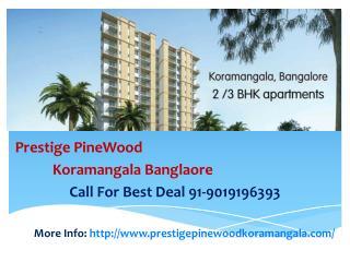 Pre launch prestige pinewood koramangala bangalore 901919639