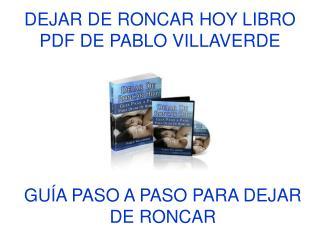 Dejar de Roncar Hoy libro pdf de Pablo Villaverde