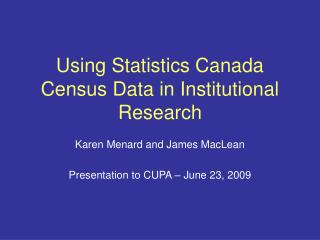 Using Statistics Canada Census Data in Institutional Research