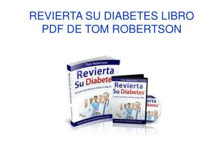 Revierta su Diabetes libro pdf de Tom Robertson