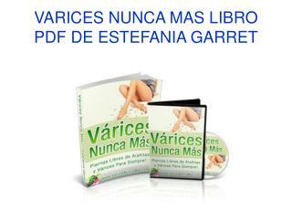 Varices Nunca Mas libro pdf de Estefania Garret