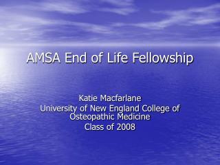 AMSA End of Life Fellowship