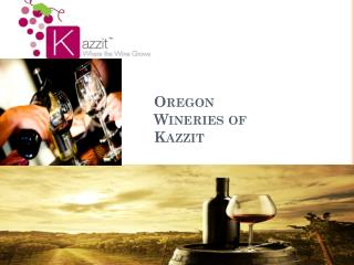 Oregon Wineries of Kazzit