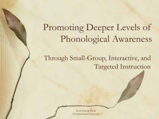 Promoting Deeper Levels of Phonological Awareness