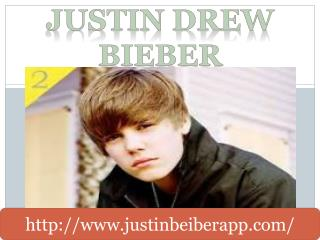 Justin The Drew Beiber
