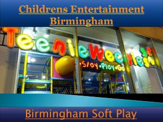 Childrens Entertainment Birmingham