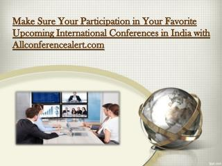 Make Sure Your Participation in Your Favorite Upcoming Inter