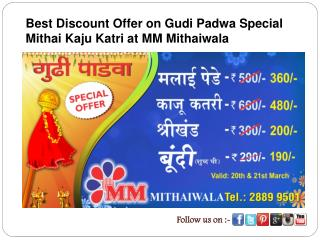 Best Discount Offer on Gudi Padwa Special Mithai Kaju Katri
