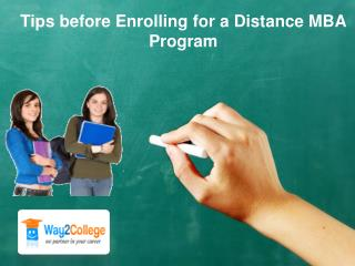 Tips before Enrolling for a Distance MBA Program