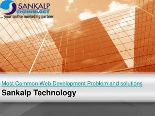 Most Common Web Development Problem and solutions