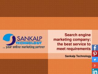 Search engine marketing company: the best service to meet re