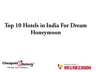 Top 10 Hotels in India for Dream Honeymoon