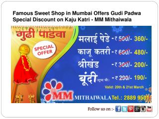 Famous Sweet Shop in Mumbai Offers Gudi Padwa Special Discou