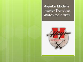 Popular Modern Interior Trends to Watch for in 2015