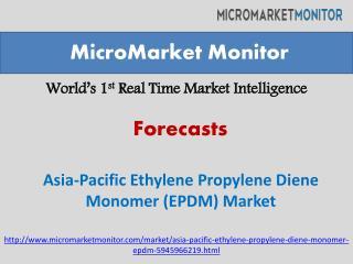 Asia-Pacific Ethylene Propylene Diene Monomer (EPDM) Market