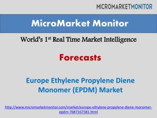 Europe Ethylene Propylene Diene Monomer (EPDM) Market-Report